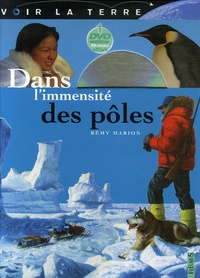 Rémy Marion - Dans l'immensité des pôles. 1 DVD