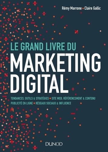 Le Grand Livre du Marketing digital - Rémy Marrone, Claire Gallic - Format PDF - 9782100777501 - 30,99 €