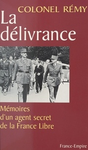 Rémy et Francis Pickens Miller - Mémoires d'un agent secret de la France libre (3).
