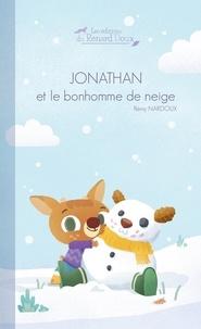 Rémy Nardoux - Jonathan et le bonhomme de neige.