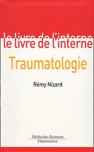 Rémy Nizard - Traumatologie.