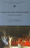 Rémy Poignault et Catherine Schneider - Fabrique de la déclamation antique (controverses et suasoires).
