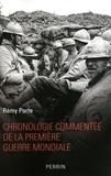 Rémy Porte - Chronologie commentée de la première guerre mondiale.