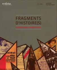 Rémy Porte et Michel Boyer - Fragments d'histoire(s) - L'Ardèche dans la Grande Guerre. 1 Cédérom