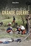 Rémy Porte - Les secrets de la Grande Guerre.