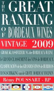 Rémy Poussart - Le grand classement des vins de Bordeaux 2009.