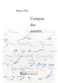 Rémy Prin - L'empan des années.
