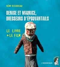 Rémy Ricordeau - Denise et Maurice, dresseurs d'épouvantails. 1 DVD