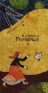 Rémy Salamon et Elsa Huet - Contes de Provence.