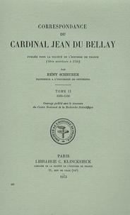 Rémy Scheurer - Correspondance du cardinal Jean du Bellay - Tome 2, 1535-1536.