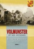 Rémy Seiwert et Gérard Henneron - Volmunster, Un siècle d'histoire avec quelques coups de projecteur sur la fin du XXe et sur les débuts du XXIe siècle - Tome 2, 1939-1970.