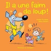 Rémy Simard et Amélie Duceppe - Il a une faim de loup !.
