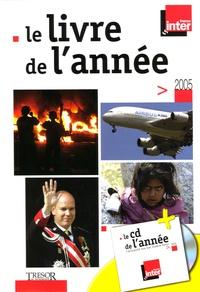 Rémy Smith et Céline Raux-Samaan - Le livre de l'année 2005. 1 CD audio