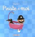Rémy Tornior - Pirate et moi.