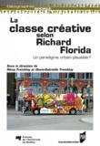 Rémy Tremblay et Diane-Gabrielle Tremblay - La classe créative selon Richard Florida - Un paradigme urbain plausible ?.