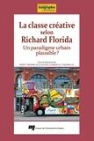 Rémy Tremblay et Diane-Gabrielle Tremblay - La classe créative selon Richard Florida - Un paradigme urbain plausible?.