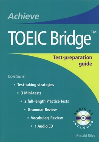 Renald Rilcy - Achieve TOEIC Bridge. 1 CD audio