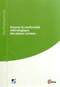 Assurer la conformité métrologique des pièces usinées - Rénald Vincent | Showmesound.org