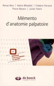 Renan Bain et Hakim Mhadhbi - Mémento d'anatomie palpatoire.