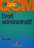 Renan Le Mestre - Droit administratif - QCM et QCR.