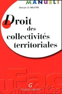 Renan Le Mestre - Droit des collectivités territoriales.