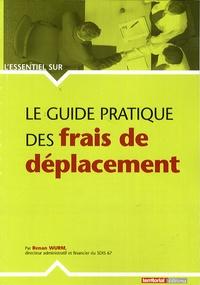 Renan Wurm - Le guide pratique des frais de déplacement.