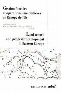 Renard - Gestion foncière et opérations immobilières en Europe de  l'Est - [actes du séminaire, Paris, 17-18 novembre 1992.