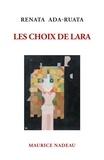 Renata Ada-Ruata - Les choix de Lara.