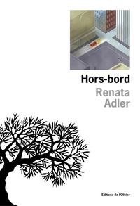 Renata Adler - Hors-bord.