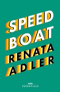 Renata Adler - Speedboat.