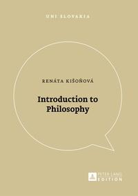 Renáta Kišo?ová - Introduction to Philosophy.