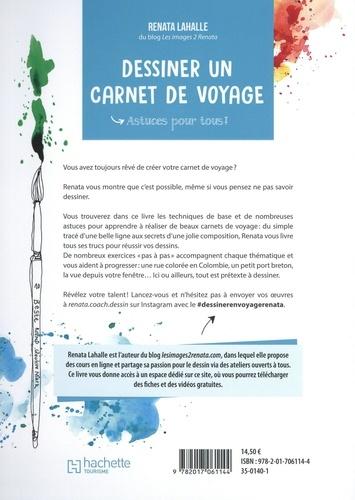 Dessiner un carnet de voyage. Astuces pour tous !