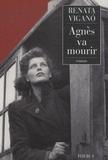 Renata Viganò - Agnès va mourir.