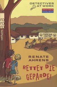 Renate Ahrens - Rettet Die Geparde !.