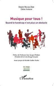 Renate Perrion-Klee et Didier Antoine - Musique pour tous ! - Quand le handicap n'est plus un obstacle.