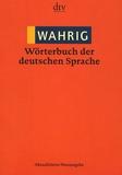 Renate Wahrig-Burfeind - Wahrig Wörterbuch der deutschen Sprache. - N.