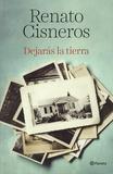 Renato Cisneros - Dejaras la tierra.