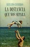 Renato Cisneros - La distancia que nos separa.