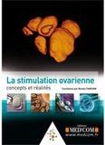 Renato Fanchin - La stimulation ovarienne - Concepts et réalité.