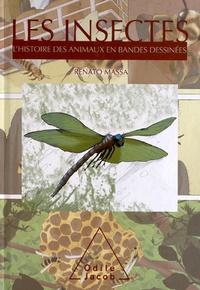 Renato Massa - Les insectes - L'histoire des animaux en bandes dessinées.