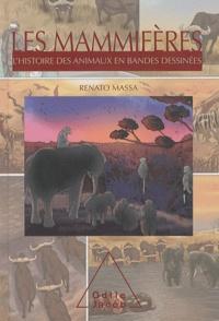 Renato Massa - Les mammifères - L'histoire des animaux en bandes dessinées.