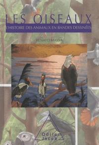 Renato Massa - Les oiseaux - L'histoire des animaux en bandes dessinées.