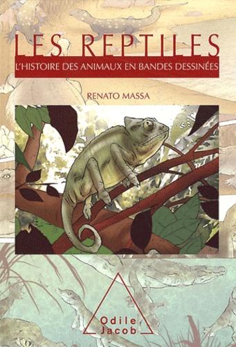 Renato Massa - Les reptiles - L'histoire des animaux en bandes dessinées.