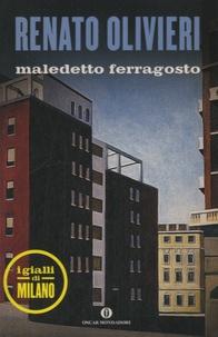 Renato Olivieri - Maledetto ferragosto.