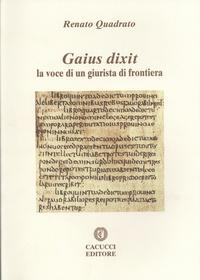 Gaius dixit - La voce di un giurista di frontiera.pdf