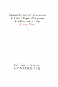 Renato Serra - Examen de conscience d'un homme de lettres - Départ d'un groupe de soldats pour la Libye.