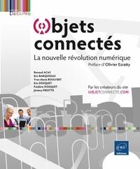 Renaud Acas et Eric Barquissau - Objets connectés - La nouvelle révolution numérique.