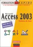 Renaud Alaguillaume - Access 2003 - Notions de base.