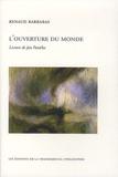 Renaud Barbaras - L'ouverture du monde - Lecture de Jan Patocka.