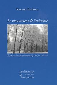 Galabria.be Le mouvement de l'existence - Etudes sur la phénoménologie de Jan Patocka Image